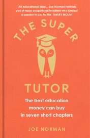 The Super Tutor by Joe Norman