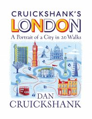 Cruickshank's London: A portrait of a City in 20 Walks with Dan Cruickshank