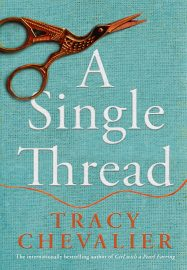 Tracy Chevalier - A Single Thread