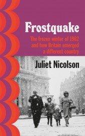 Juliet Nicolson: Frostquake (Live Stream Event)