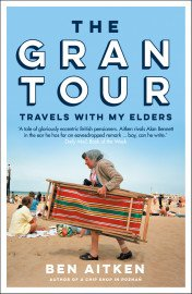 The Gran Tour: Travels with my Elders by Ben Aitken (Live Stream Event)