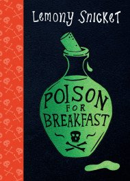 Poison For Breakfast by Lemony Snicket (LIVE STREAM EVENT)